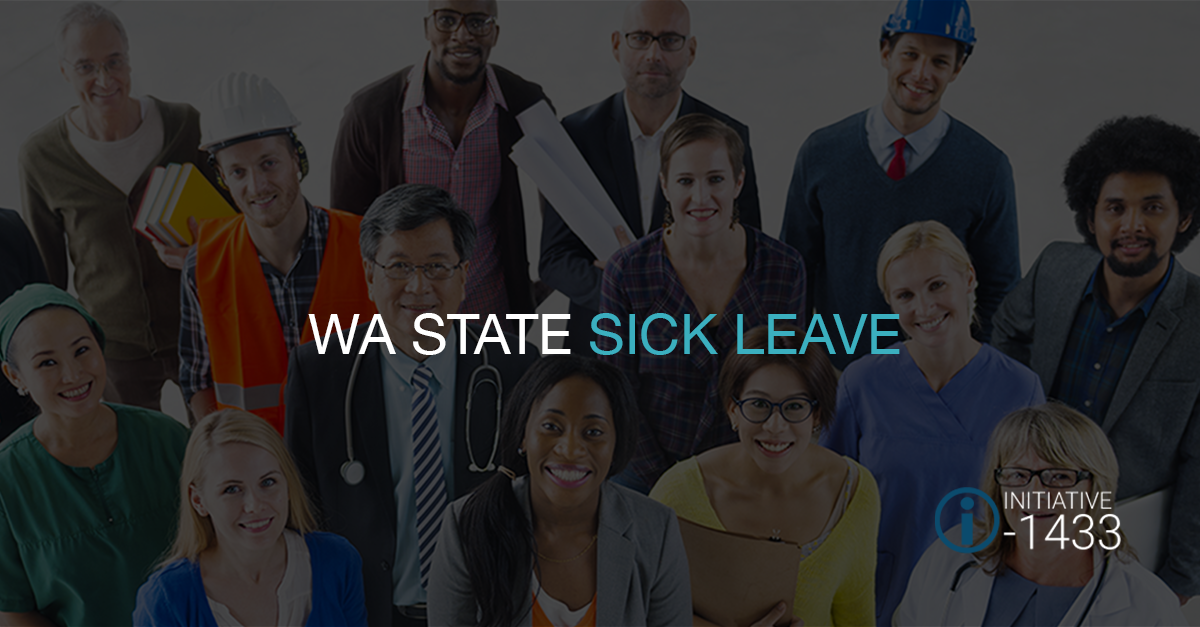 Washington State Sick Leave Starts January 1, 2018 – Are You Ready?